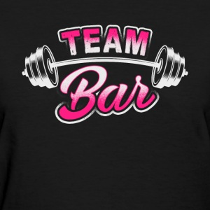 Team Bar - Gym - Women's T-Shirt