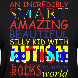 Incredibly Smart Amazing Beautiful Kid With Autism - Women's T-Shirt