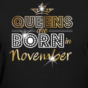 Queens are born in November - Gold - Women's T-Shirt