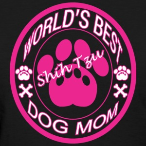 World Best Shih Tzu Dog Mom - Women's T-Shirt