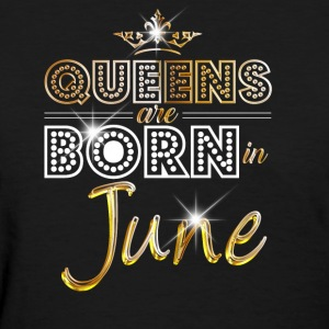 Queens are born in June - Gold - Women's T-Shirt