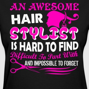 Hair Stylist Shirt - Women's T-Shirt
