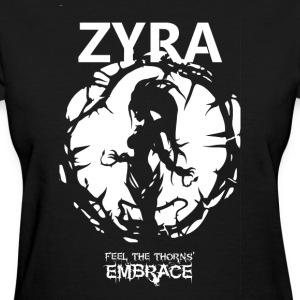 "Zyra ""Feel the thorns, Embrace"" - Women's T-Shirt"