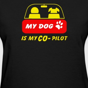 dog is my co pilot - Women's T-Shirt