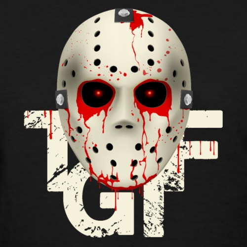 T-G-I-F Bloody Hockey Mask Halloween costume Tee - Women's T-Shirt