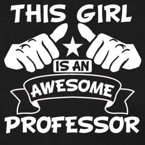 This Girl Is An Awesome Professor - Women's T-Shirt