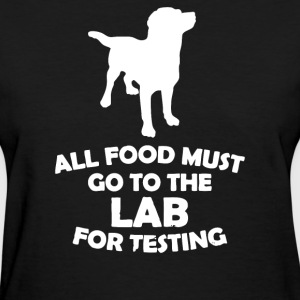Dog Food For Testing Lab - Women's T-Shirt