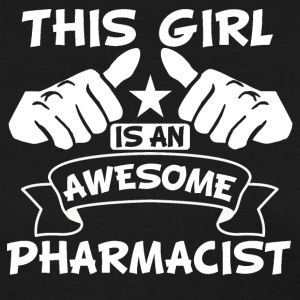 This Girl Is An Awesome Pharmacist - Women's T-Shirt