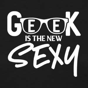 Geek is the new Sexy - Women's T-Shirt