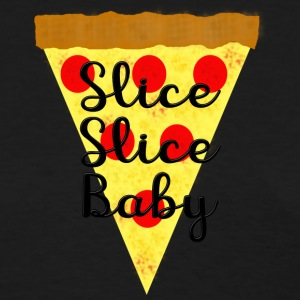Slice Slice Baby - Women's T-Shirt
