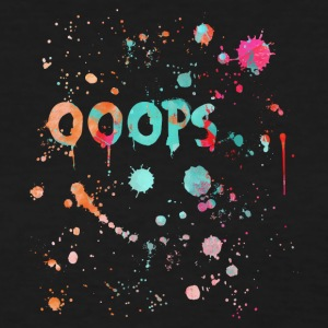 Ooops text with color splatter - Women's T-Shirt
