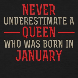 Queen who was Born in January - Women's T-Shirt