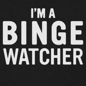 binge watcher - Women's T-Shirt