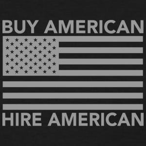 Buy American Hire American - Women's T-Shirt