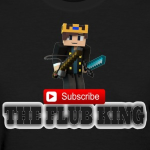 Flub King Gaming!!! - Women's T-Shirt
