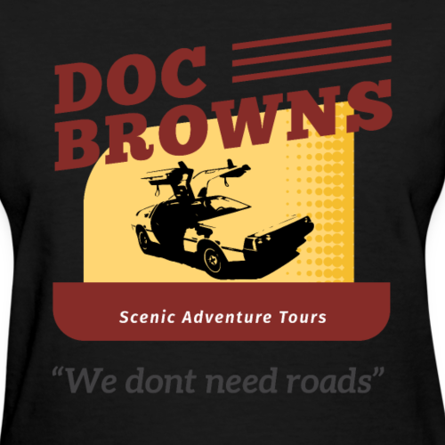 Back to the Future - Doc Brown Tours - Women's T-Shirt