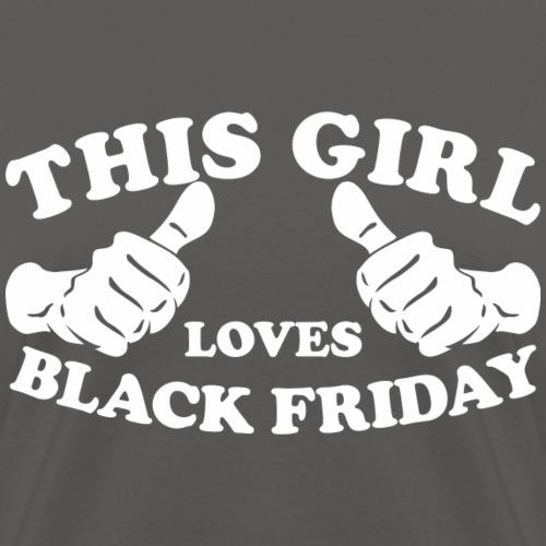 This Girl Loves Black Friday - Women's T-Shirt