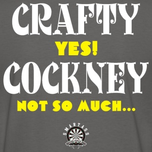 Crafty, YES! Cockney? Not so much... - Women's T-Shirt