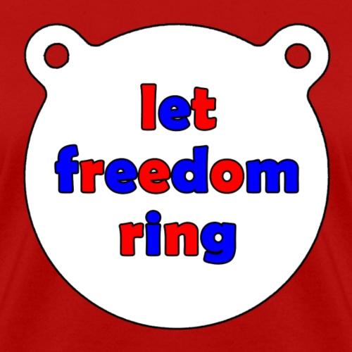 Freedom Rings Tee - Women's T-Shirt