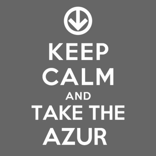 Keep Calm And Take The Azur - Women's T-Shirt