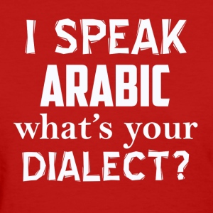 Arabic dialect - Women's T-Shirt