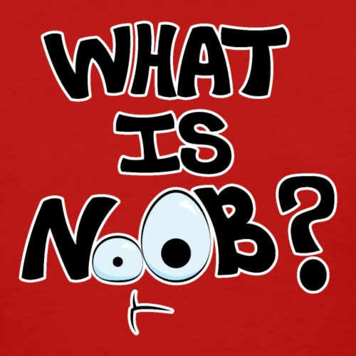 What is NoOB? - Women's T-Shirt