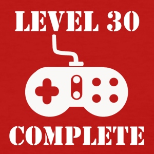 Level 30 Complete 30th Birthday - Women's T-Shirt
