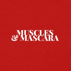 Muscles & Mascara - Women's T-Shirt