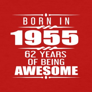 Born in 1955 62 Years of Being Awesome - Women's T-Shirt