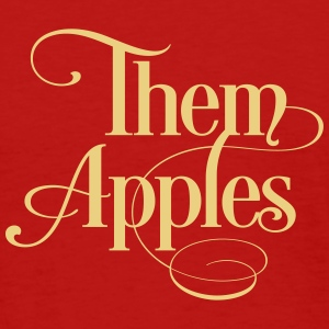 them apples - Women's T-Shirt