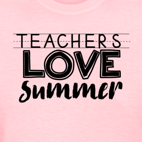 teachers love summer png - Women's T-Shirt