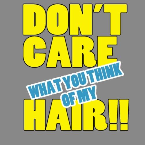 Don't Care - Women's T-Shirt
