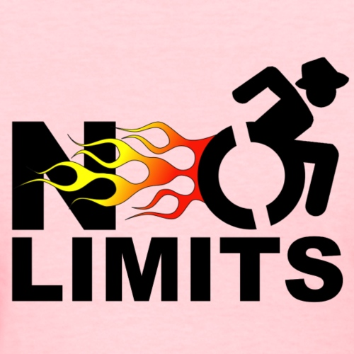 There are no limits when you're in a wheelchair - Women's T-Shirt