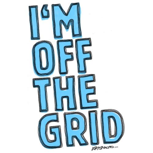 I m Off The Grid Blue - Women's T-Shirt