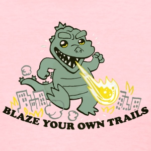 Blaze Your Own Trails - Women's T-Shirt