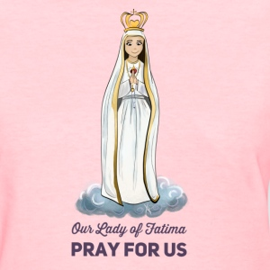Our lady of Fatima - Women's T-Shirt