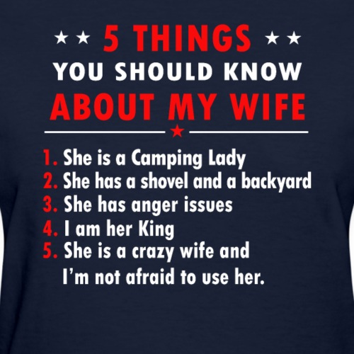 e02c95f6b1 5 Things You Should Know About My Wife T-shirt - Women's T-Shirt