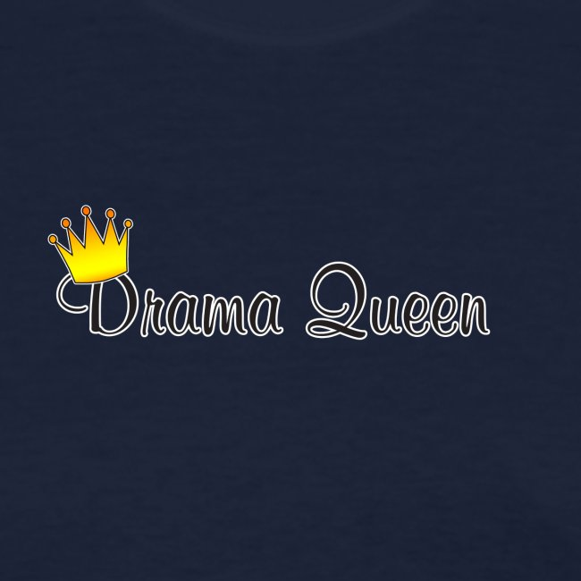 Drama Queen   Women\'s T-Shirt