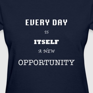 Opportunity (in White) - Women's T-Shirt