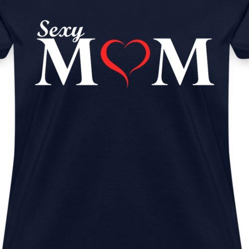 Sexy Mom Tshirt - Women's T-Shirt