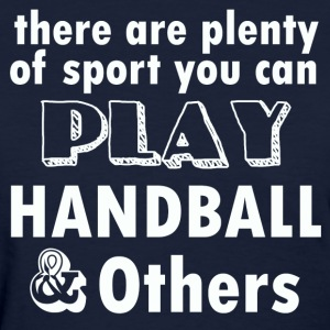 HANDBALL DESIGN - Women's T-Shirt