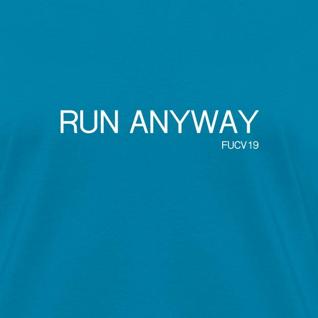 RUN ANYWAY FUCV