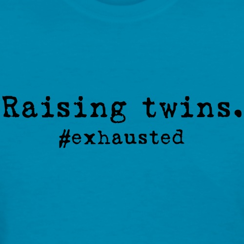 Exhausted Twins - Women's T-Shirt