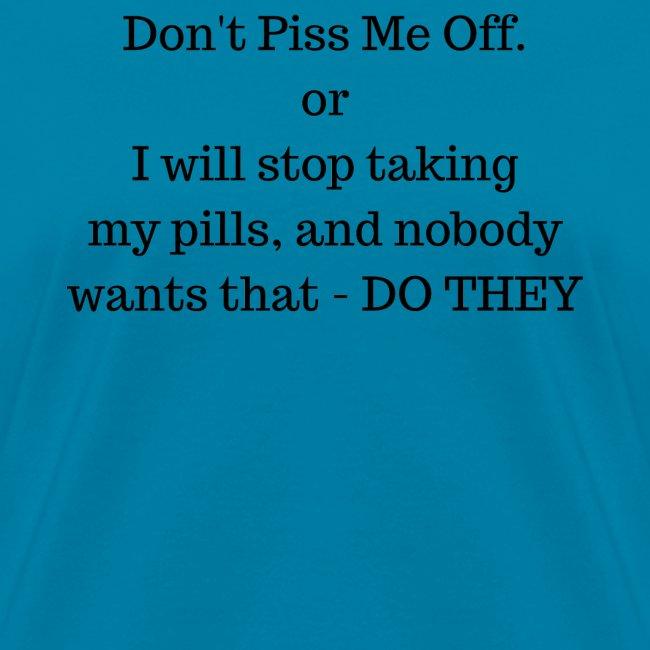 Dont P me off