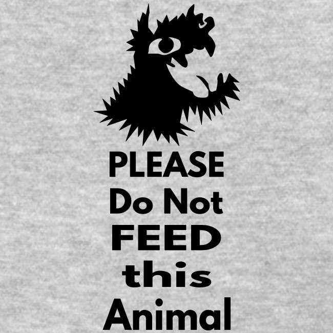 Please do not feed