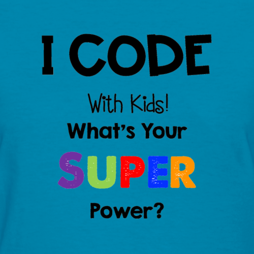 Coding with Kids -Super Power - Women's T-Shirt