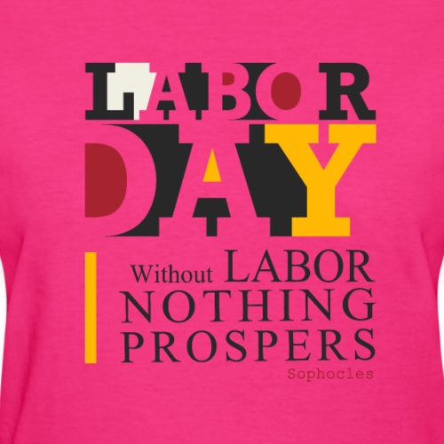 labor day 2018 t-shirt - Women's T-Shirt
