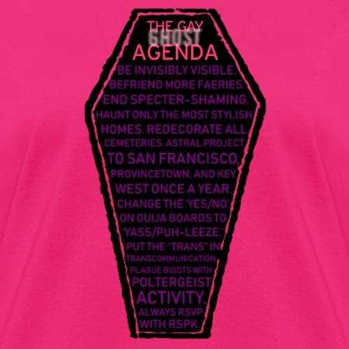 Gay Ghost Agenda - Women's T-Shirt