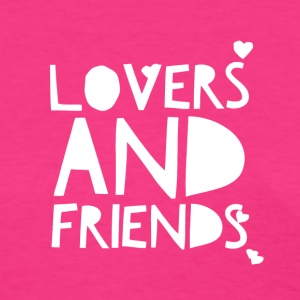 Lovers and Friends - Women's T-Shirt