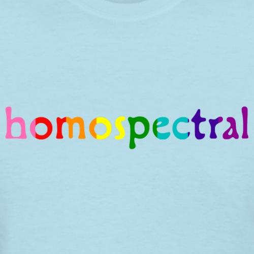 homospectral - Women's T-Shirt
